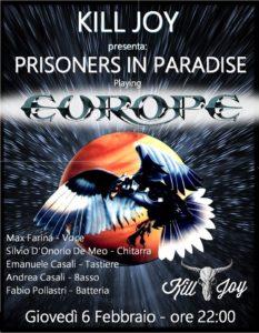 GIOVEDI 6/2 - Prisoners in Paradise - Europe Tribute @ KILL JOY