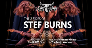 GIOVEDI 3/6 - THE BLUES SIDE OF STEF BURNS @ KILL JOY