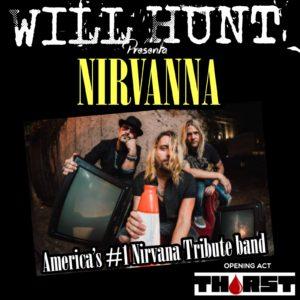 VENERDI 8/3 - WILL HUNT PRESENTA NIRVANNA - NIRVANA TRIBUTE @ KILL JOY