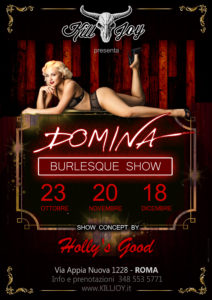 MERCOLEDI 18/12 - DOMINA BURLESQUE SHOW @ KILL JOY